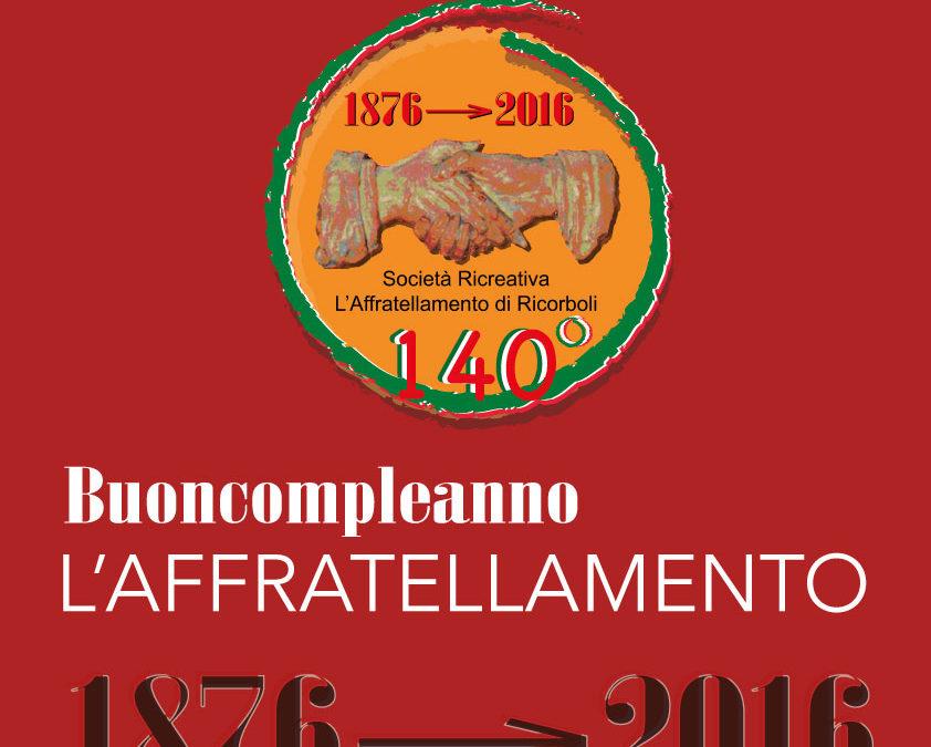 140° anniversario de L'Affratellamento (1876 – 2016)