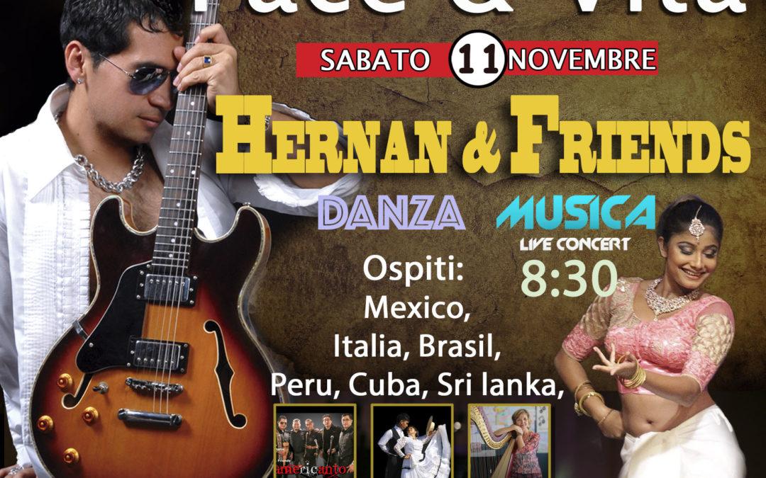 Hernan & Friends, IVconcerto per la Pace & Vita