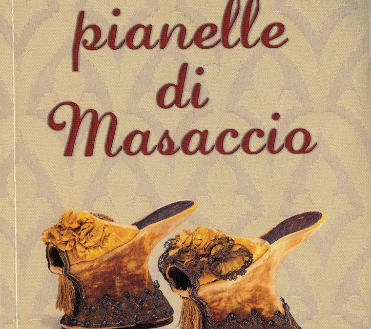 LUCIA BRUNI,  Le pianelle di Masaccio (libro)…