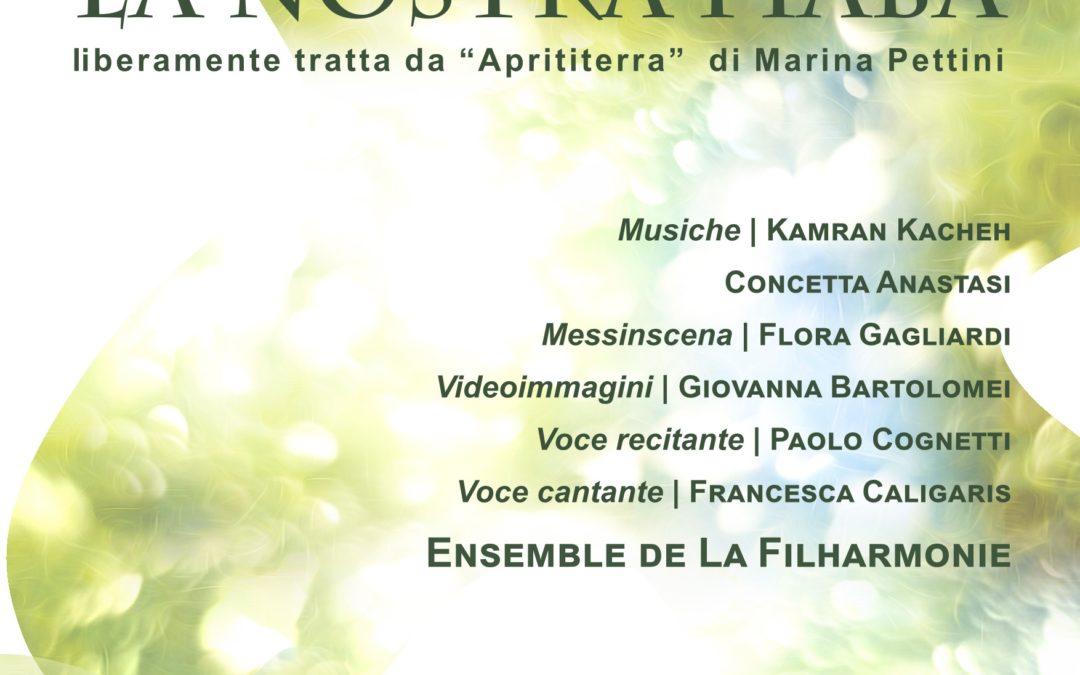 """La Nostra Fiaba. Liberamente tratta da """"Aprititerra"""" di Marina Pettini"""