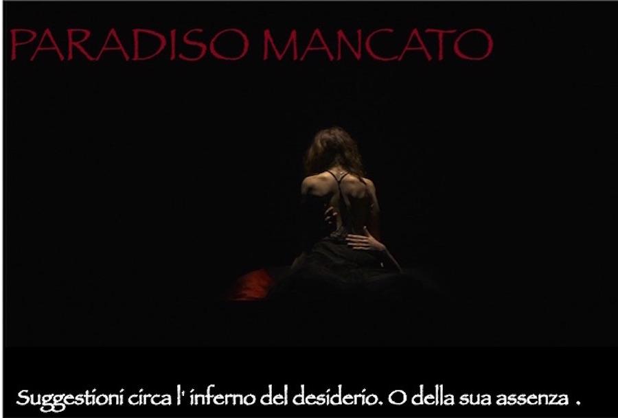 Inbilicoteatro e Film, presenta PARADISO MANCATO