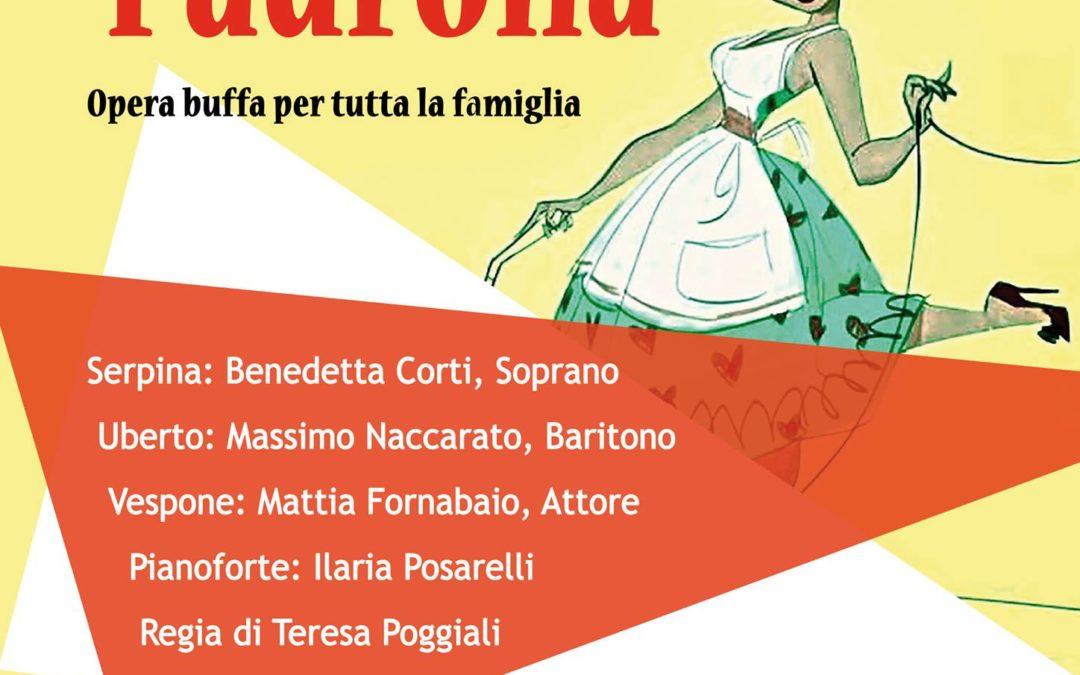 Ilaria e Mattia presentano, LA SERVA PADRONA, Opera buffa per tutti!