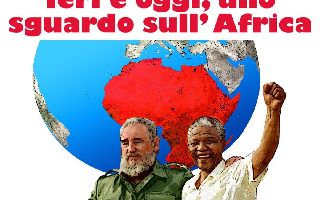 IERI E OGGI, UNO SGUARDO SULL'AFRICA. Ciclo di incontri