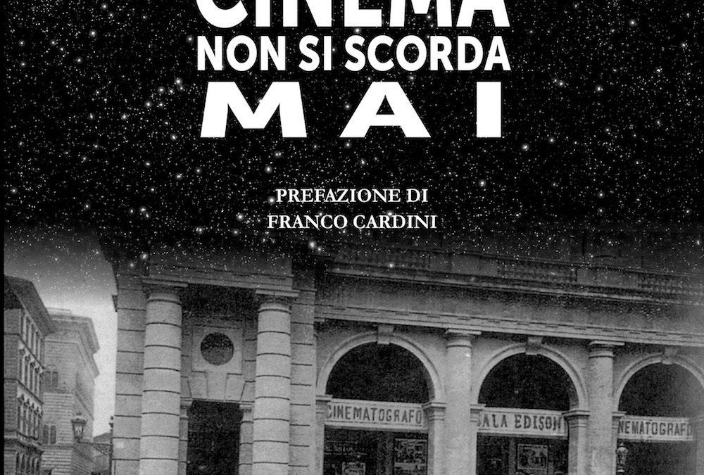 IL PRIMO CINEMA NON SI SCORDA MAI (presentazione libro)