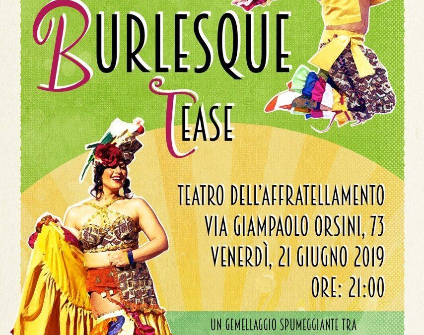 The Mid Summer Burlesque Tease