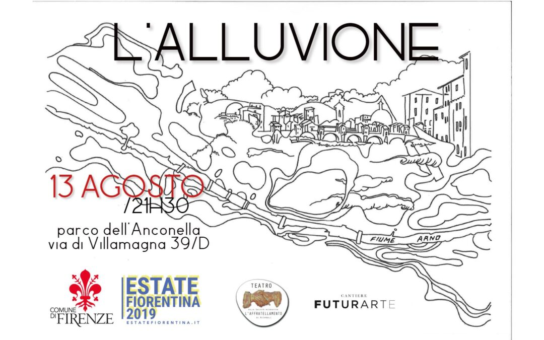 L'ALLUVIONE (Teatro a tema in due tappe, di Alessio Martinoli)