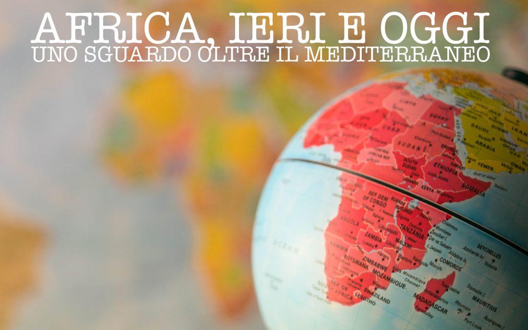 AFRICA, IERI E OGGI • Ciclo di conferenze-incontri