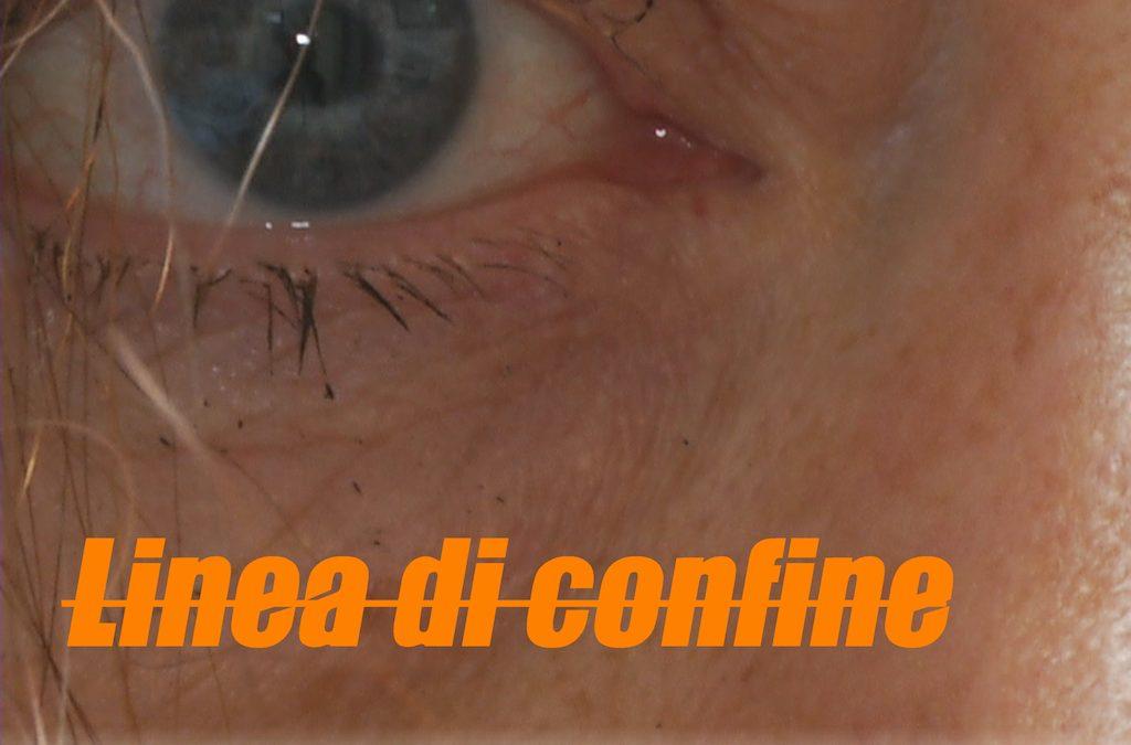 LINEA DI CONFINE (proiezione del film, di Franco Lusini)