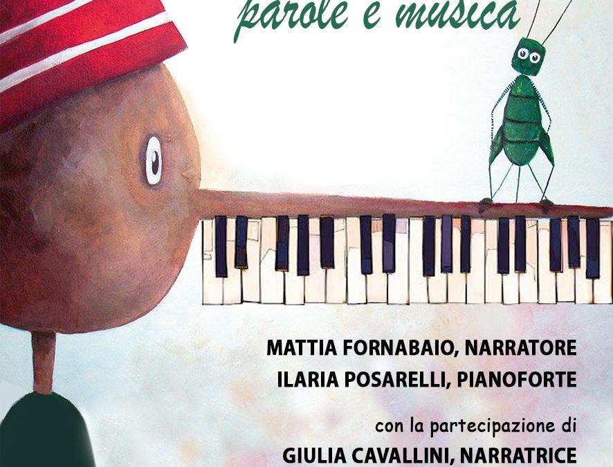 Ilaria e Mattia presentano, PINOCCHIO. PAROLE E MUSICA