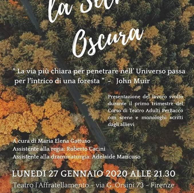 LA SELVA OSCURA • Scuola di Teatro PerBacco