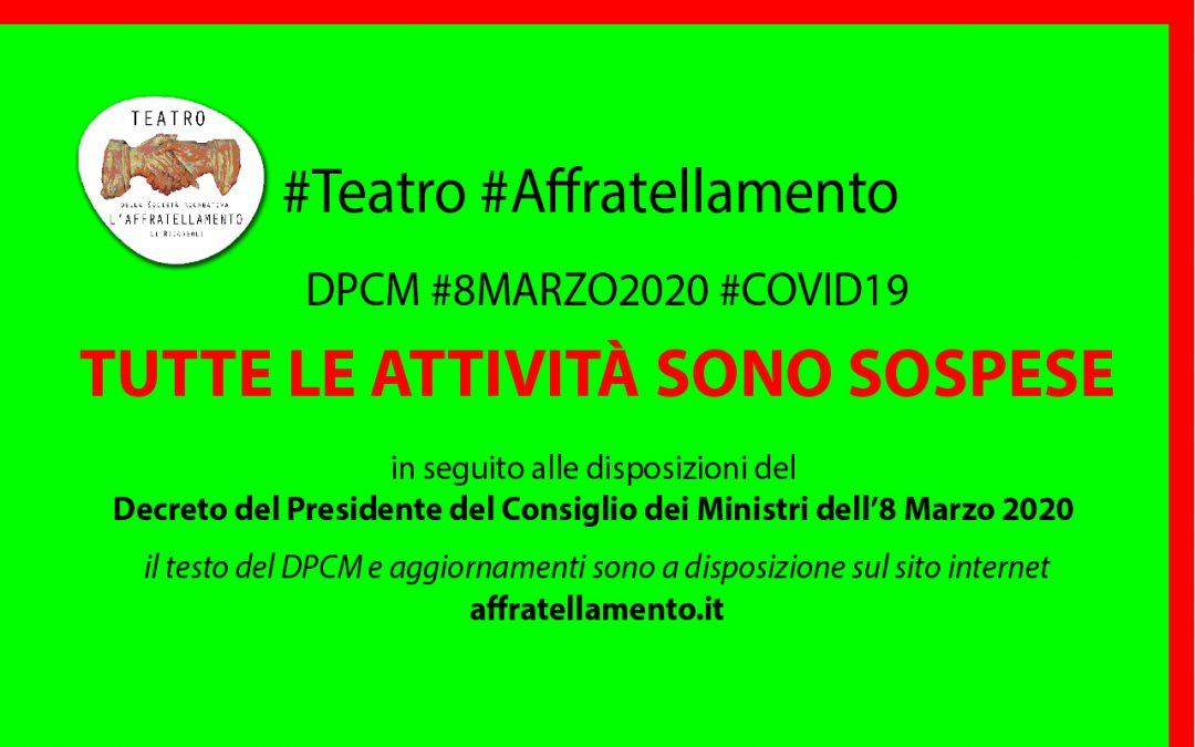 TUTTE LE ATTIVITÀ SONO SOSPESE • DPCM #8MARZO2020 #COVID-19