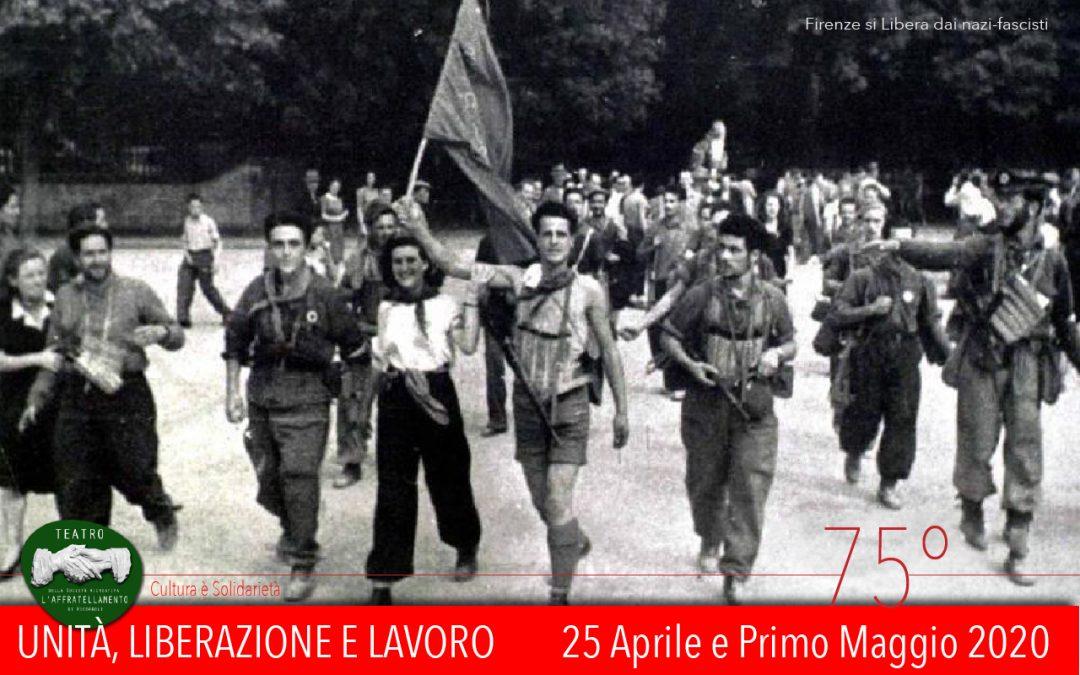 25 Aprile e Primo Maggio 2020 • Unità, Liberazione e Lavoro