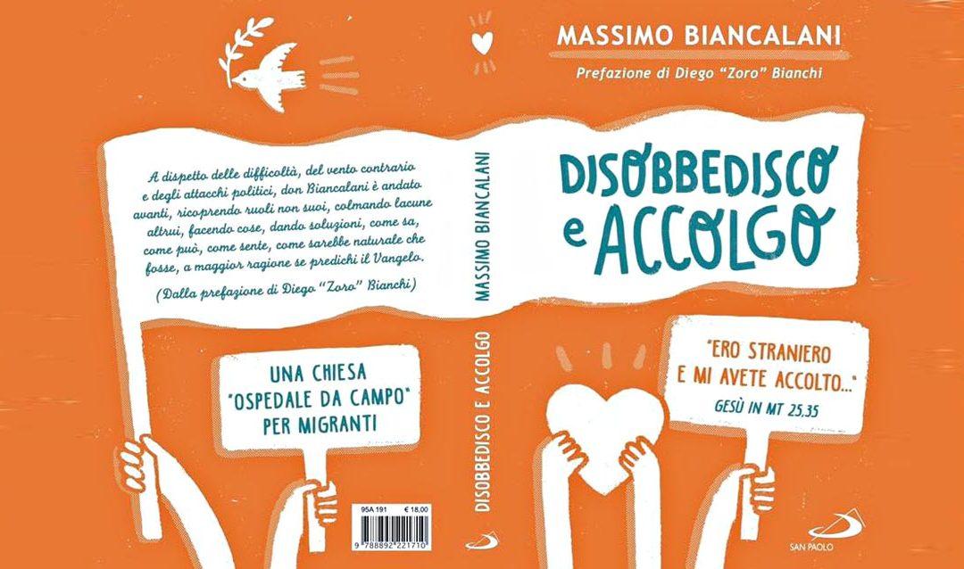 !RIMANDATO! Don Massimo Biancalani, DISOBBEDISCO E ACCOLGO