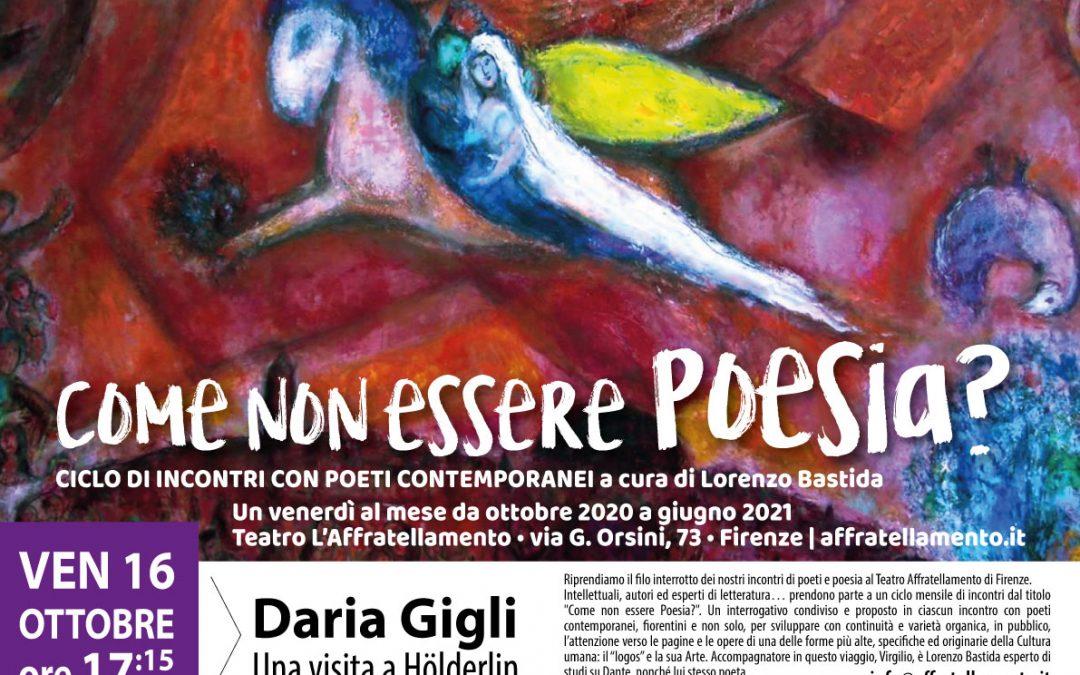 Come non essere Poesia? …con Daria Gigli