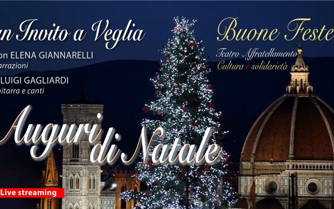 Un invito a veglia: Auguri di Natale • Live on-line ▶︎ VIDEO