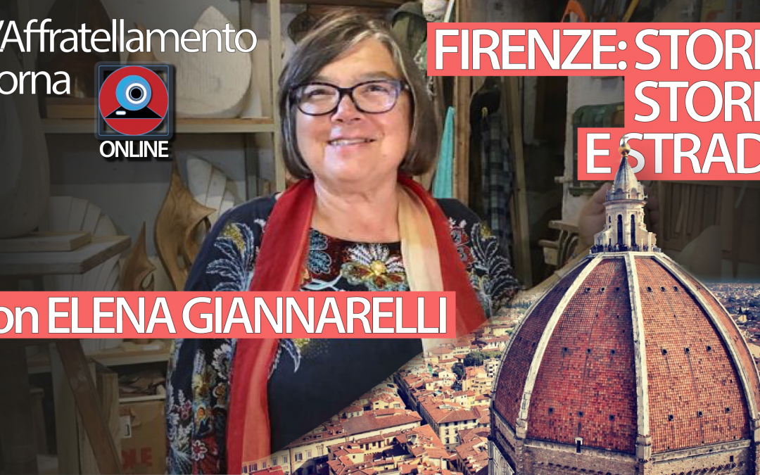 Firenze: storia, storie e strade • ciclo di incontri on-line ▶︎ VIDEO