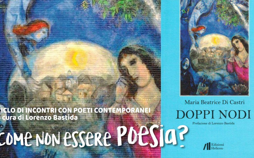 Come non essere Poesia? …con Maria Beatrice Di Castri ▶︎ ONLINE | VIDEO