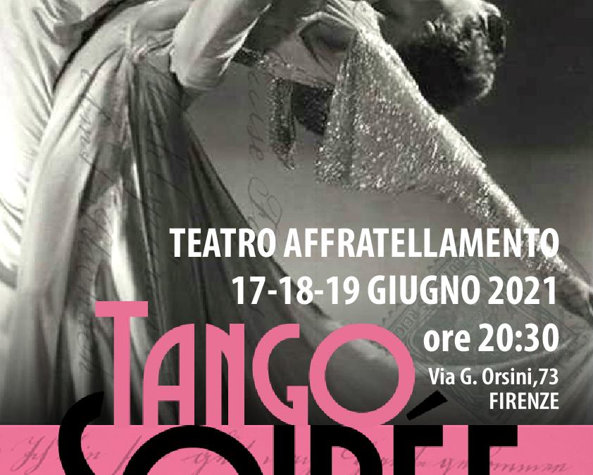 Tango Soirée. Racconti e atmosfere per ritornare al tango…