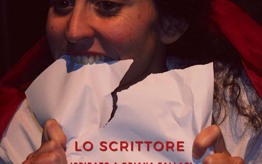 LO SCRITTORE, ispirato a Oriana Fallaci