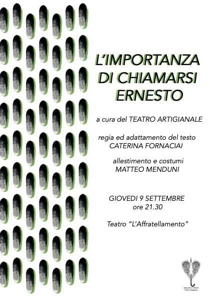 Teatro Artigianale, L'IMPORTANZA DI CHIAMARSI ERNESTO (Prima assoluta)